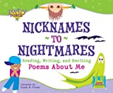Nicknames to Nightmares: Reading, Writing and Reciting Poems about Me