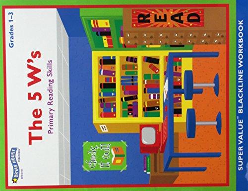 The 5 W's (Primary Reading Skills, Grades 1 - ()