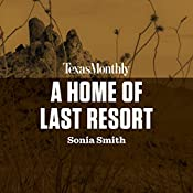 A Home of Last Resort | Sonia Smith