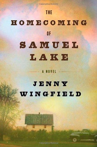 The Homecoming of Samuel Lake: A Novel ebook