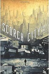 Scorch City Hardcover