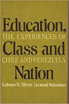 Book Education, Class and Nation: Experiences of Chile and Venezuela Studies on education