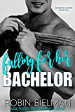 Falling for Her Bachelor (Bachelor Auction Returns Book 2)