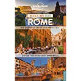 Lonely Planet Make My Day Rome 1st Ed.: 1st Edition