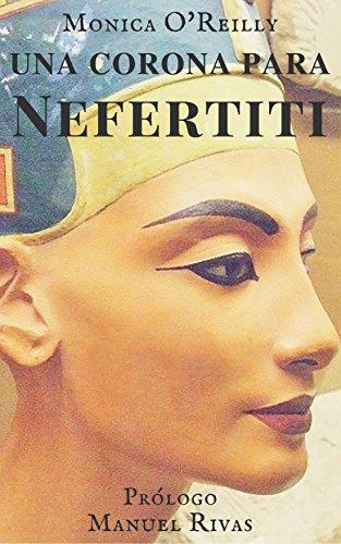 Amazon.com: UNA CORONA PARA NEFERTITI (trilogia: Nefertiti ...