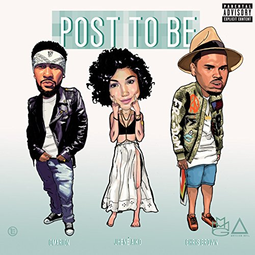 Post To Be (feat. Chris Brown ...