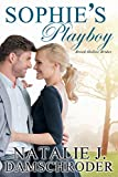 Sophie's Playboy (Brook Hollow Brides Book 2)