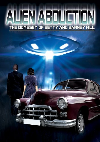 Alien Abduction: The Odyssey Of Betty And Barney Hill ()