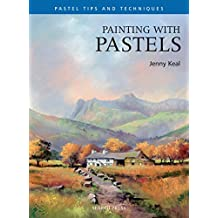 Painting with Pastels (Pastel Painting Tips & Techniques)