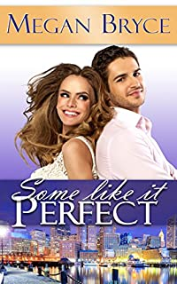 Some Like It Perfect by Megan Bryce ebook deal