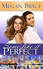 Some Like It Perfect (It's Only Temporary Book 3)