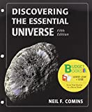 Discovering Essential Universe (Loose Leaf), AstroPortal Access Card (6 Month), and Starry Night Enthusiast Access Card, Slater, Timothy F. and Comins, Neil F., 1464130183