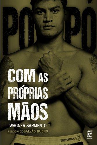 Com as próprias mãos (Portuguese Edition)