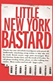 Little New York Bastard, M. Dylan Raskin, 1568582749