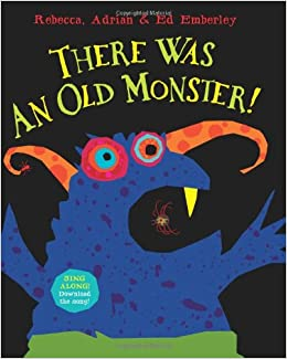 There Was An Old Monster Rebecca Emberley Adrian Ed 9780545101455 Amazon Books