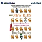 The New Kids: Big Dreams and Brave Journeys at a High School for Immigrant Teens | Brooke Hauser