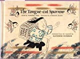 The Tongue-Cut Sparrow, Momoko Ishii and Katherine Paterson, 0525671994
