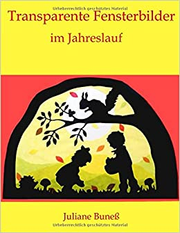 Transparente Fensterbilder Im Jahreslauf Amazonde Juliane Buneß