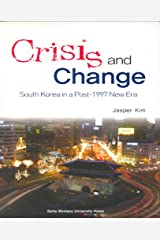 Crisis and Change: South Korea in a Post-1997 New Era Paperback
