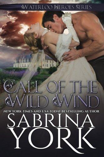 Call of the Wild Wind (Waterloo Heroes) (Volume 2)