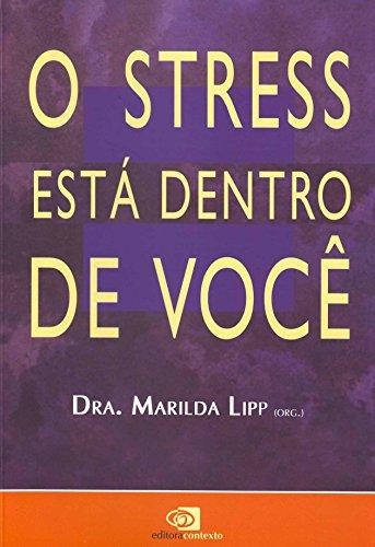 O Stress Está Dentro de Você