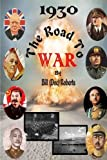 img - for 1930 The Road to War book / textbook / text book