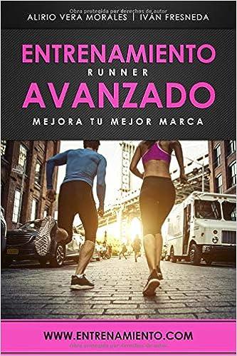 Entrenamiento runner avanzado: Mejora tu mejor marca ...
