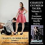 Chastity Cuckold Tales: Volume 1 | Constance Pennington Smythe