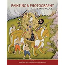 Painting and Photography: At the Jaipur Court