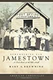 Remembering Old Jamestown, Mary A. Browning, 1596295910