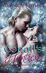 Conall's Huntress (Hunted Hearts Book 1)