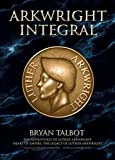 Arkwright Integral: The Adventures of Luther Arkwright, Heart of Empire: The Legacy of Luther Arkwright