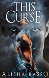 This Curse (The Grace Allen Series Book 2)
