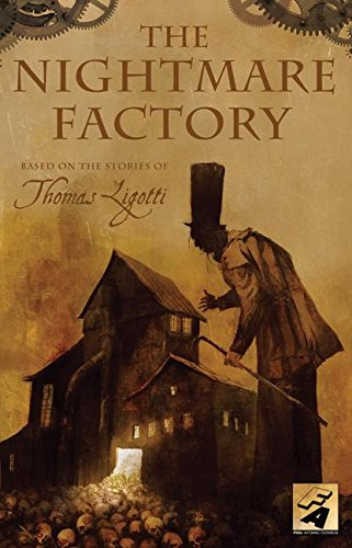 Book cover from The Nightmare Factory by Thomas Ligotti