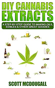 DIY Cannabis Extracts Step Step ebook product image