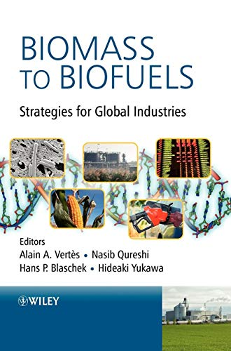Biomass to Biofuels: Strategies for Global Industries