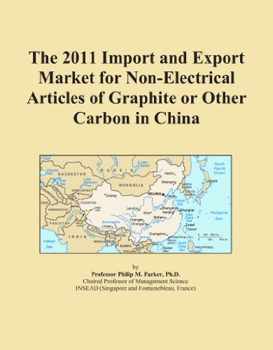 The 2011 Import And Export Market For Non Electrical Articles Of Graphite Or Other Carbon In China
