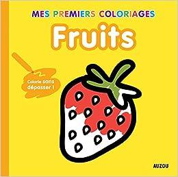 Coloriage Sans Depasser Fruits Amazon Fr Tiago Americo Livres