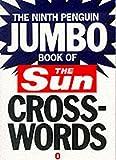 The Ninth Penguin Jumbo Book of the Sun Crosswords: No. 9 (Penguin Crosswords)