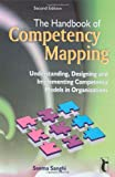 The Handbook of Competency Mapping: Understanding, Designing and Implementing Competen