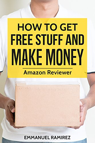 How to Get Free Stuff and Make Money : Amazon Reviewer