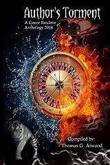 Author's Torment: A Genre Roulette Anthology Paperback