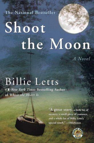 Shoot the MoonSHOOT THE MOON by Letts, Billie (Author) on Jul-01-2005 Paperback