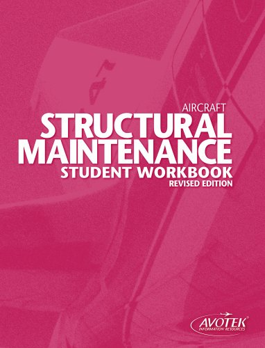Aircraft Structural Maintenance Student Workbook