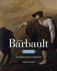 Jean Barbault : Le théâtre de la vie italienne