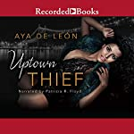 Uptown Thief | Aya De Leon