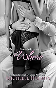 Whore by [Hughes, Michelle]