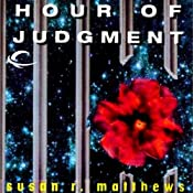 Hour of Judgment: Jurisdiction Universe, Book 3 | Susan R. Matthews