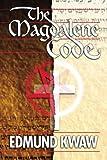 The Magdalene Code, Edmund Kwaw, 141966008X