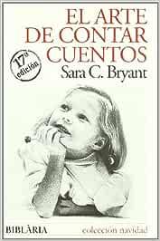 Arte De Contar Cuentos, El (Navidad (biblaria)) : Bryant
